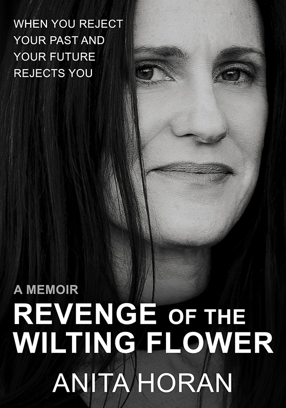Cover of Anita Horan's eBook 'Revenge of the Wilting Flower'